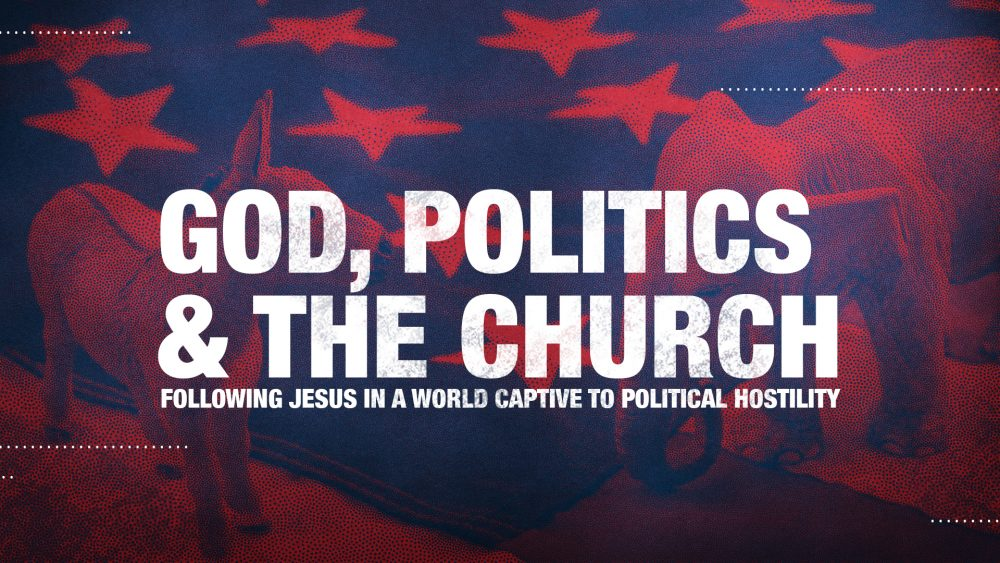 God, Politics, and the Church